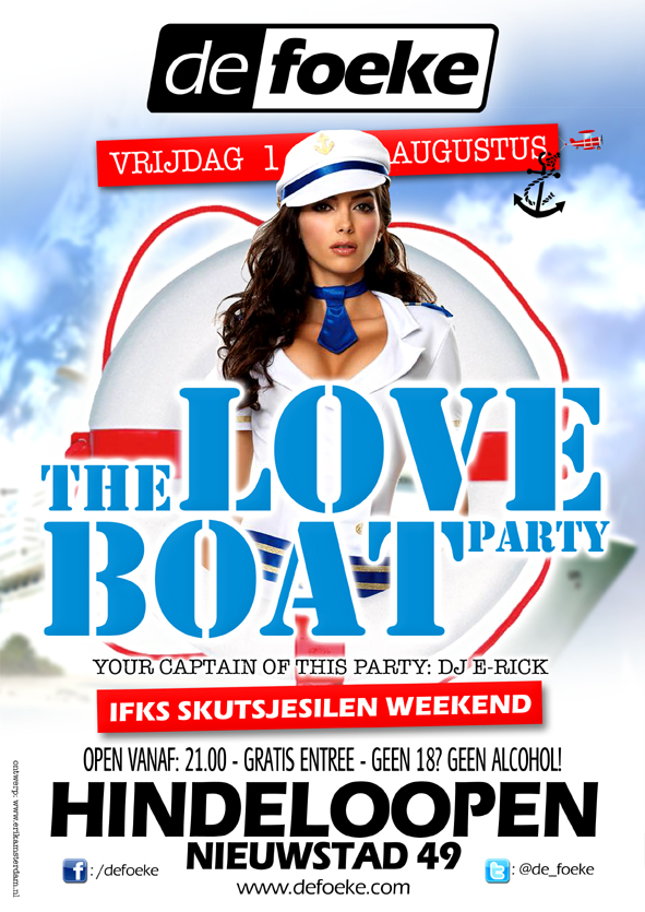 The Love Boat Party - Vrijdag 1 Augustus - De Foeke - Hindeloopen