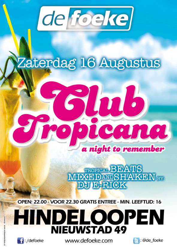 Club Tropicana - 16 Augustus - De Foeke - Hindeloopen