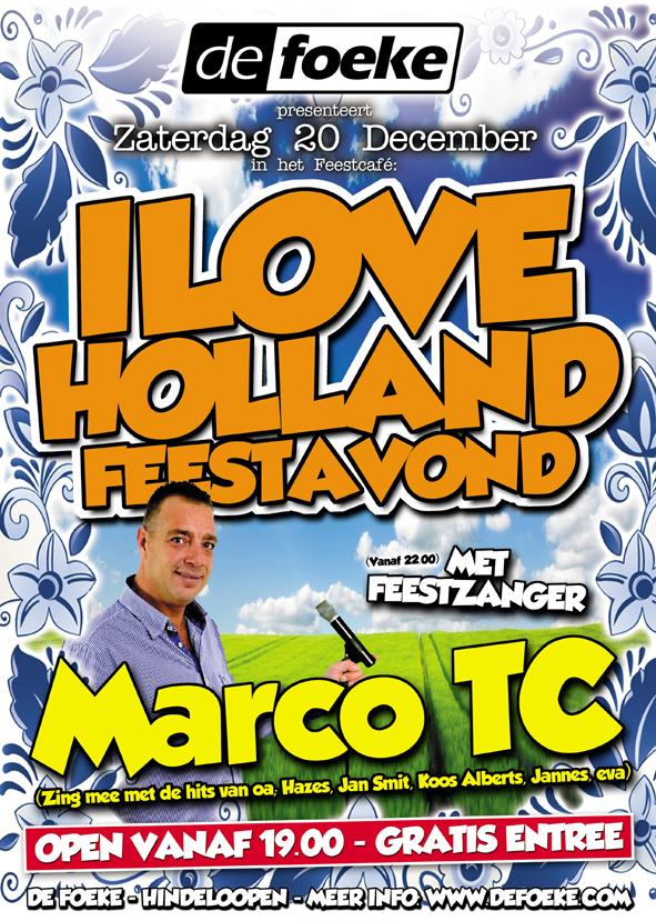 Zaterdag 20 December - I Love Holland Feestavond met Marco TC - De Foeke - Hindeloopen