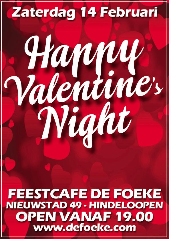 Zaterdag 14 Februari - Happy Valentine's Night - De Foeke - Hindeloopen