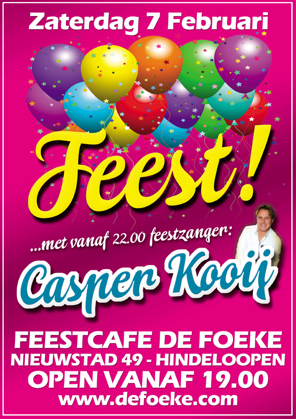 Zaterdag 7 Februari - Feest! met Casper Kooij - De Foeke - Hindeloopen
