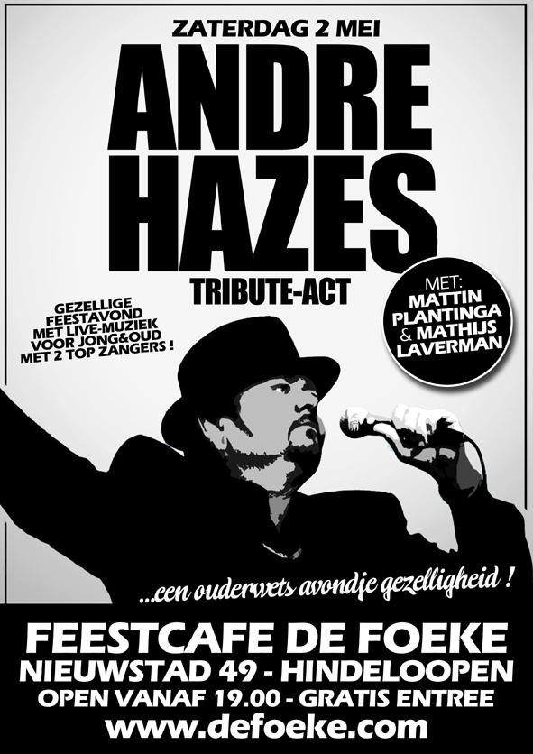 Zaterdag 2 Mei - Andre Hazes Tribute Act - Feestcafe De Foeke - Hindeloopen