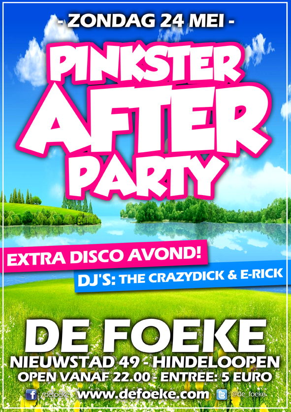Zondag 24 Mei - Pinkster After Party - De Foeke - Hindeloopen