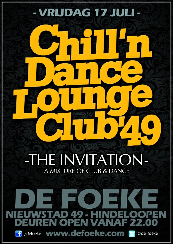Vrijdag 17 Juli: Chill'n Dance Lounge Club'49 - De Foeke - Hindeloopen