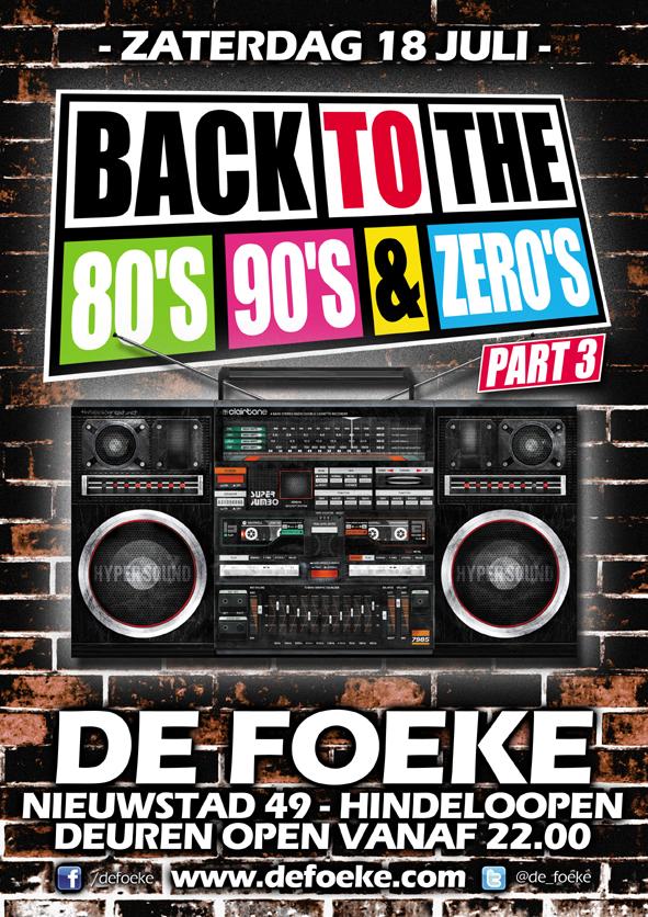 Zaterdag 18 Juli - Back To The 80's, 90's & 00's Part 3 - De Foeke - Hindeloopen