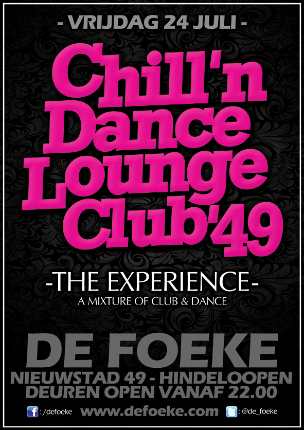 Vrijdag 17 Juli: Chill'n Dance Lounge Club'49