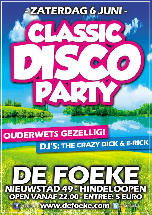 Zaterdag 6 Juni - Classic Disco Party - De Foeke - Hindeloopen