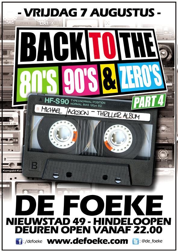 Vrijdag 7 Augustus: Back To The 80's, 90's & Zero's - Part 4